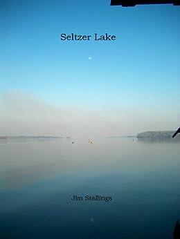 Seltzer Lake by [Stallings, Jim]