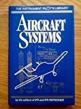 Aircraft Systems, IFR Refresher Editors and IFR Editors, 1879620383
