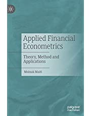 Applied Financial Econometrics: Theory, Method and Applications