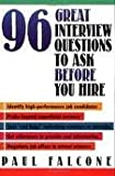 img - for 96 Great Interview Questions to Ask Before You Hire 1st (first) edition Text Only book / textbook / text book