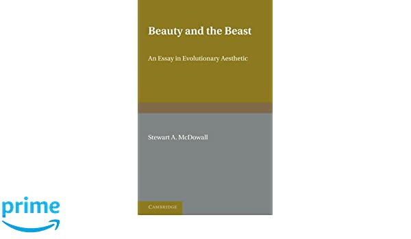 Amazoncom Beauty And The Beast An Essay In Evolutionary Aesthetic  Amazoncom Beauty And The Beast An Essay In Evolutionary Aesthetic   Stewart A Mcdowall Books