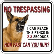 Guard Dog How Fast Can YOU Run Sign