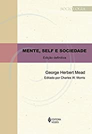 Mente, self e sociedade: Edição definitiva