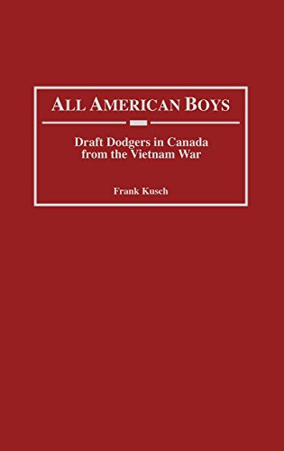 All American Boys: Draft Dodgers in Canada from the Vietnam War by Praeger