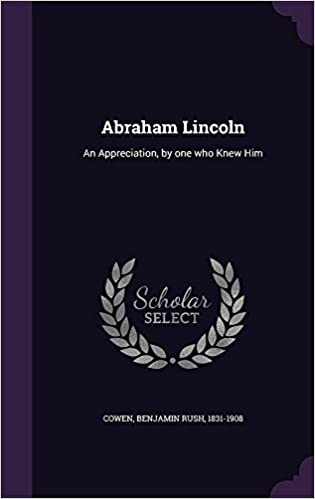 Book Abraham Lincoln: An Appreciation, by one who Knew Him