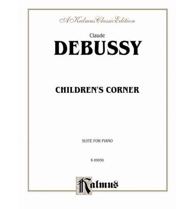 Read Online [(Children's Corner )] [Author: Claude Debussy] [Mar-2000] PDF