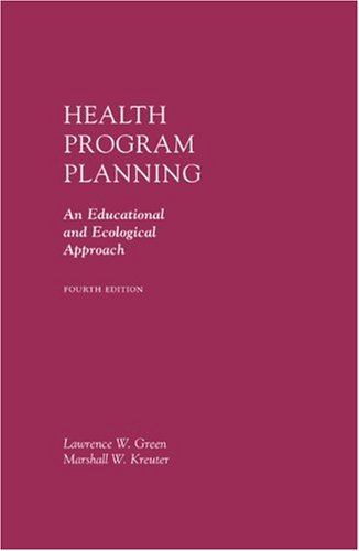 Health Program Planning: An Educational and Ecological Approach by McGraw-Hill Humanities/Social Sciences/Languages