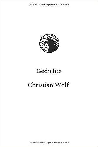 Amazoncom Gedichte Von Christian Wolf German Edition
