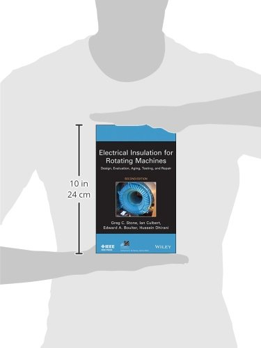 Electrical Insulation for Rotating Machines: Design, Evaluation, Aging, Testing, and Repair (IEEE Press Series on Power Engineering)