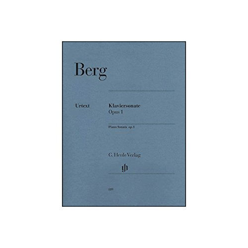 G. Henle Verlag Piano Sonata Op. 1 By Berg / Scheideler
