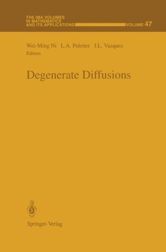 Degenerate Diffusions (The IMA Volumes in Mathematics and its Applications)
