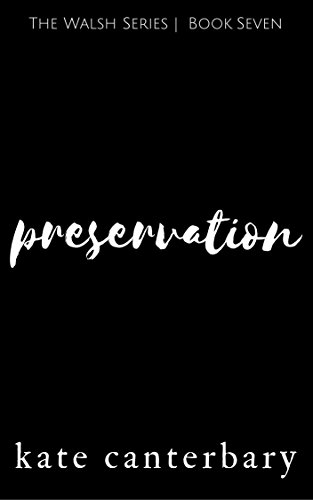 preservation-the-walsh-series-book-7