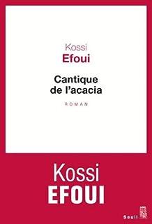Cantique de l'acacia, Efoui, Yosuah Kossi
