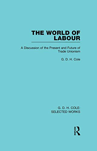 Download The World of Labour (Routledge Library Editions) Pdf
