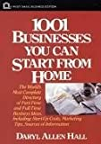 One Thousand One Businesses You Can Start from Home, Daryl Hall, 0471558494