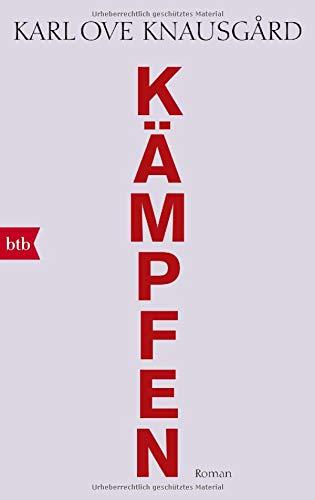 Kämpfen: Roman (Das autobiographische Projekt, Band 6) Taschenbuch – 12. November 2018 Karl Ove Knausgård Paul Berf Ulrich Sonnenberg btb Verlag