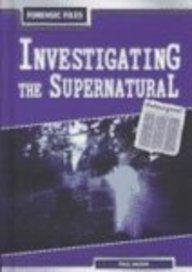 Download Investigating the Supernatural (Forensic Files) pdf