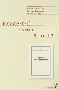 Existe-t-il un style Minuit ? par Michel Bertrand (II)