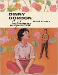 ❰Read❯ ➵ Dinny Gordon, Junior (Dinny Gordon) Author Anne Emery