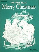 (We Wish You a Merry Christmas (Piano Vocal, Sheet Music))