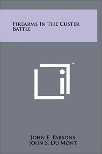 Book Firearms In The Custer Battle