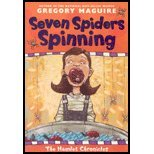 Seven Spiders Spinning by Maguire,Gregory. [2005] Paperback
