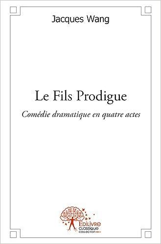 Livre gratuits en ligne Le Fils Prodigue pdf