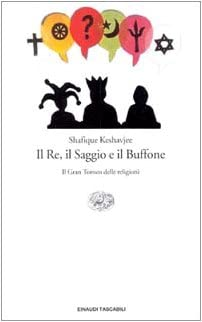 SHAFIQUE KESHAVJEE: IL RE,IL SAGGIO E IL BUFFONE