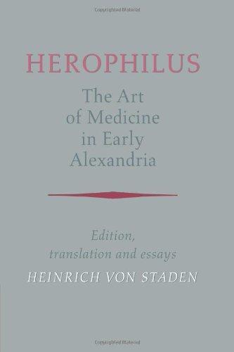 Herophilus: Art Medicine Alexandria: Edition, Translation and Essays
