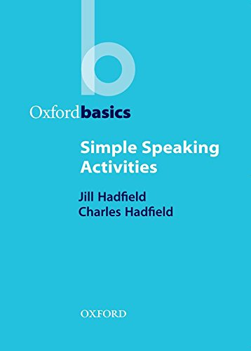 Simple Speaking Activities (Oxford Basics)