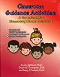 img - for Classroom Guidance Activities: A Sourcebook for Elementary Counselors book / textbook / text book