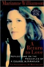 A Return to Love Publisher: Harper Paperbacks -  Harpercollins