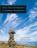 Our Environment : A Canadian Perspective, Third Edition