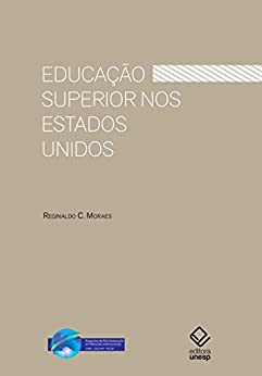 Educação superior nos Estados Unidos por [Moraes, Reginaldo C.]