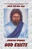 Scientific Evidence God Exists, Mylia Tiye Mal Jaza, 0557018102