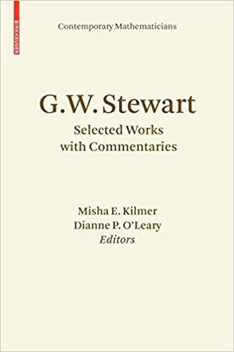 G.W. Stewart: Selected Works with Commentaries (Contemporary Mathematicians)
