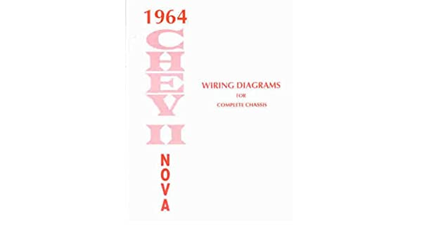 1964 chevy ii & nova wiring diagram manual reprint: chevrolet ... 1964 nova wiring diagram 1978 chevy truck wiring diagram amazon.com