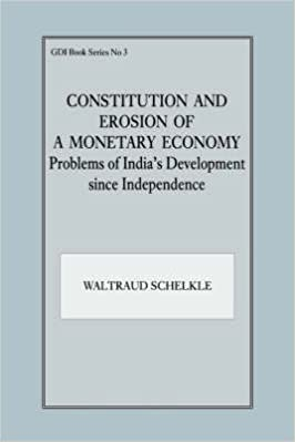 Téléchargements de livres audio gratuits pour mp3 [Constitution and Erosion of a Monetary Economy: Problems of India's Development Since Independence] (By: Waltraud Schelkle) [published: October, 1996] PDF iBook