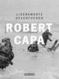Descargar Libro Ligeramente Desenfocado Robert Capa