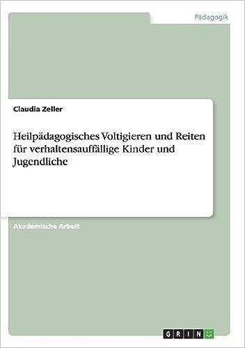 Book Heilpädagogisches Voltigieren und Reiten für verhaltensauffällige Kinder und Jugendliche