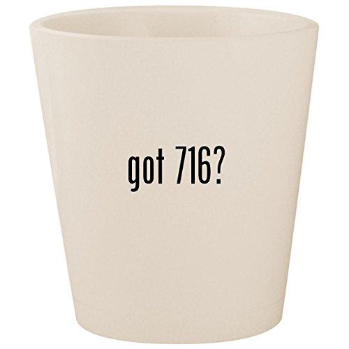 got 716? - White Ceramic 1.5oz Shot Glass ()