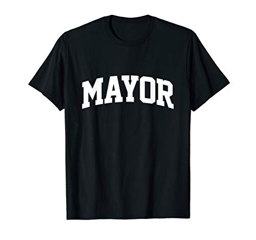 Mayor Job Uniform Costume Funny T-Shirt -