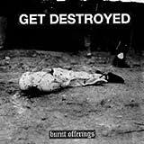 Get Destroyed! - Burnt Offerings 7