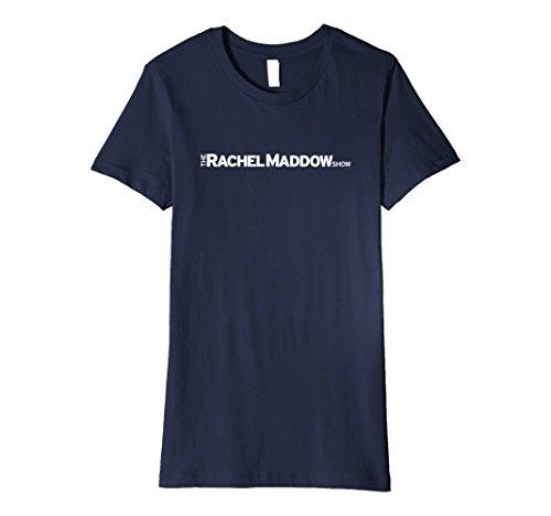 Womens The Rachel Maddow Show Premium T Shirt   Msnbc Medium Navy