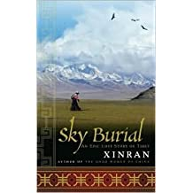 Sky Burial Publisher: Nan A. Talese