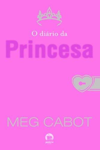 O diário da princesa - O diário da princesa - vol. 1