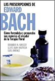 img - for PRESCRIPCIONES DE EDWARD BACH, LAS (Spanish Edition) book / textbook / text book