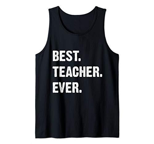 Best Teacher Ever Teacher Appreciation Tank Top
