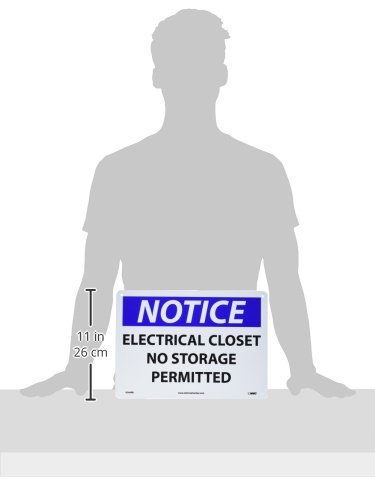 Legend NOTICE Black//Blue on White NMC N266RB OSHA Sign ELECTRICAL CLOSET NO STORAGE PERMITTED Rigid Plastic 14 Length x 10 Height