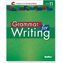 Grammar for Writing Common Core Enriched Edition Student Edition Level Green, Grade 11